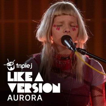 Across the Universe (triple j Like a Version)                                                     by Aurora – cover art