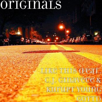 Testi Like This (feat. C.J. Ginavece & Kurupt Young Gotti)