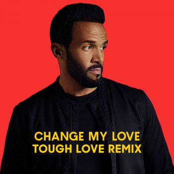 Testi Change My Love (Tough Love Remix)
