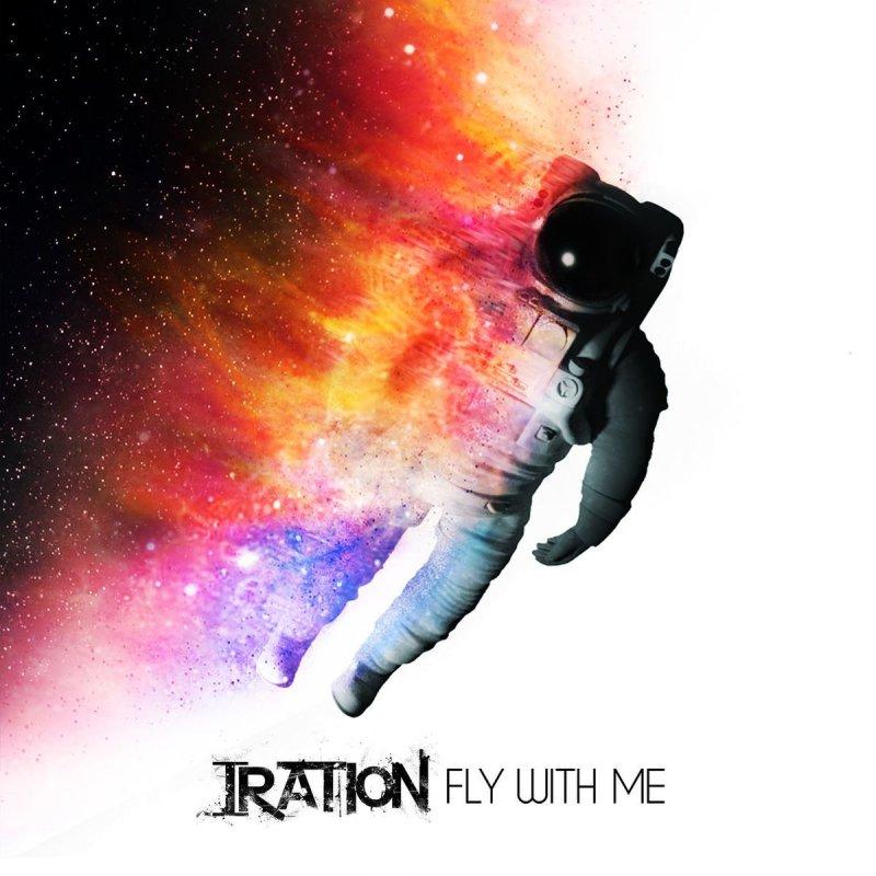 Iration - Fly with Me Lyrics | Musixmatch