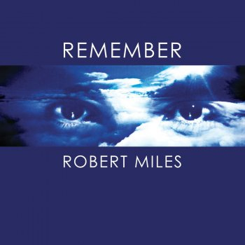 Testi Remember Robert Miles