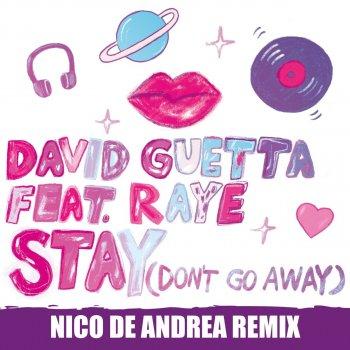 Stay (Don't Go Away) (Nico De Andrea Remix) by David Guetta feat. RAYE - cover art