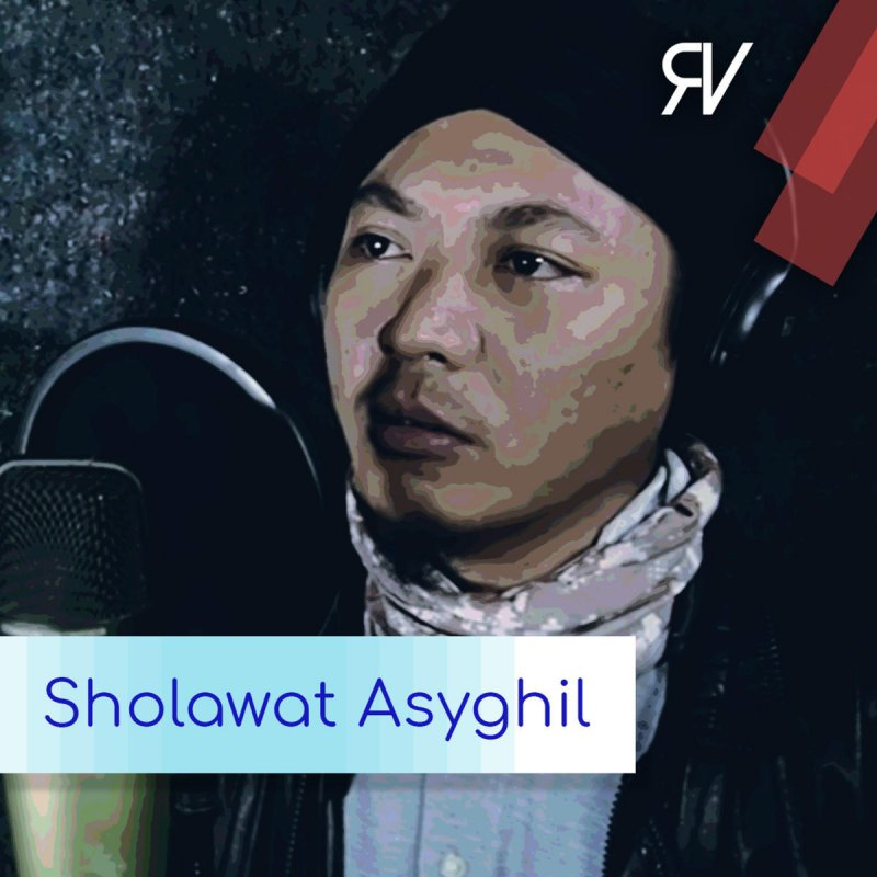Rijal Vertizone - Sholawat Asyghil Lyrics   Musixmatch