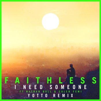 Testi I Need Someone (feat. Nathan Ball & Caleb Femi) [Yotto Remix] [Edit] - Single