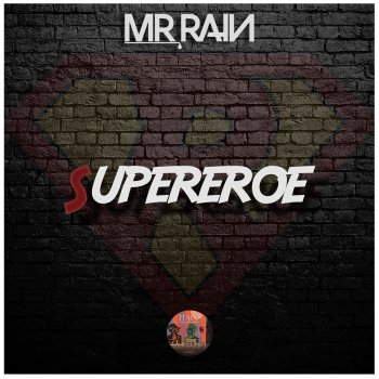Testi Supereroe - Single