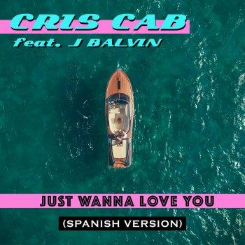 Testi Just Wanna Love You (feat. J. Balvin) [Spanish Version]
