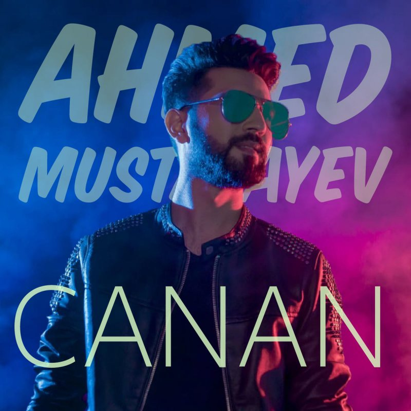 Ahmed Mustafayev Canan Lyrics Musixmatch