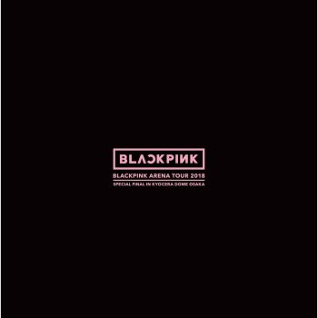 "Testi BLACKPINK ARENA TOUR 2018 ""SPECIAL FINAL IN KYOCERA DOME OSAKA"""