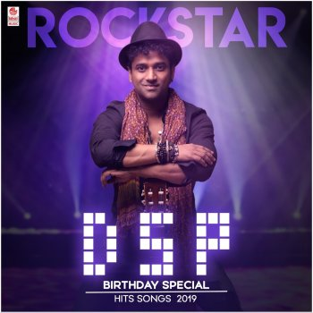 Testi Rockstar DSP Birthday Special Hit Songs 2019