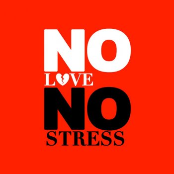 Testi No Love No Stress - Single