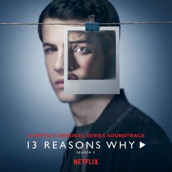 13 Reasons Why (Season 2) lyrics – album cover