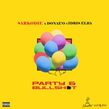 Testi Party & B******t (feat. Donae'o & Idris Elba) - Single