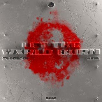 Testi Let the Wxrld Burn - Single