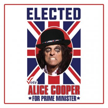 Testi Elected (Alice Cooper for Prime Minister 2016)