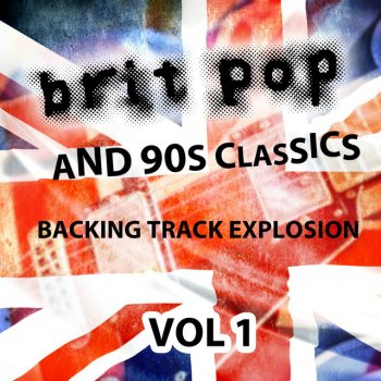 Testi Britpop and 90's Classics - Backing Track Explosion, Vol. 1