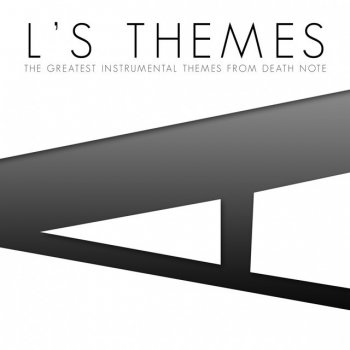 Testi L's Themes (The Greatest Instrumental Themes from Death Note)