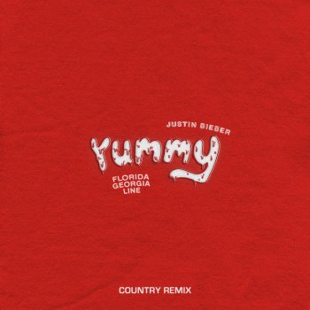 Testi Yummy (Country Remix) [feat. Florida Georgia Line] - Single
