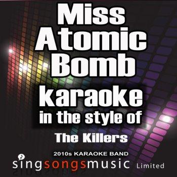 Testi Miss Atomic Bomb (In the Style of the Killers) [Karaoke Version] - Single