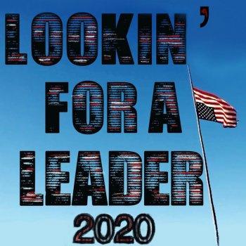 Testi Lookin' for a Leader – 2020 - Single
