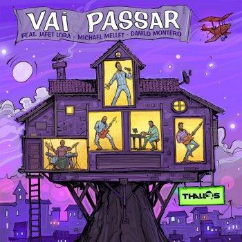 Testi Vai Passar (feat. Jafet Lora, Michael Mellet & Danilo Montero) - Single