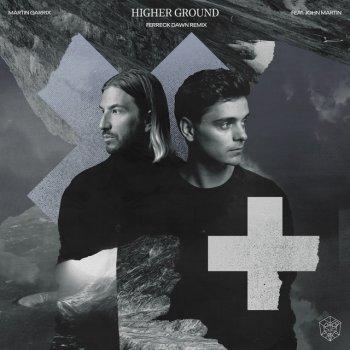 Testi Higher Ground (Ferreck Dawn Remix) - Single