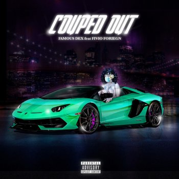 Testi Couped Out (feat. Fivio Foreign) - Single