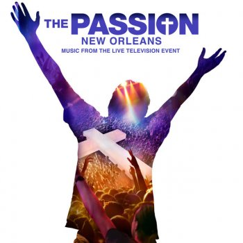 "When Love Takes Over (From ""The Passion: New Orleans"" Television Soundtrack) - cover art"