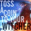 Toss a Coin to Your Witcher lyrics – album cover