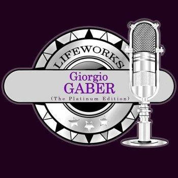 Testi Lifeworks - Giorgio Gaber (The Platinum Edition)