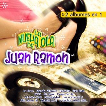 Testi La Nueva Ola de Juan Ramon