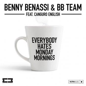 Testi Everybody Hates Monday Mornings (feat. Canguro English) - Single