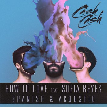 Testi How To Love (feat. Sofia Reyes) [Spanish & Acoustic]