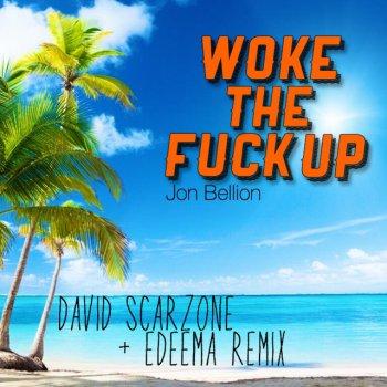 Testi Woke the Fuck Up (David Scarzone & Edeema Remix)
