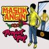 Masuk Angin lyrics – album cover