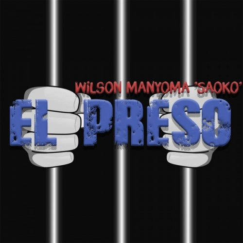 wilson manyoma el preso la prision
