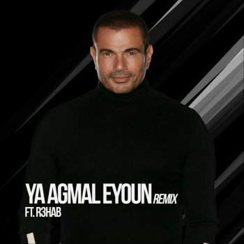 Testi Ya Agmal Eyoun (Remix) [feat. R3HAB] - Single