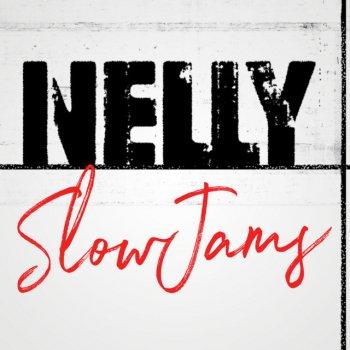 Testi Nelly Slow Jams