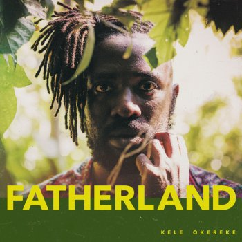 Image result for kele okereke fatherLAND