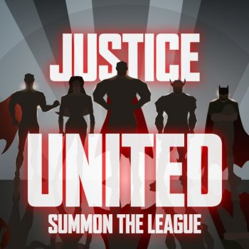 Justice United - Summon the League - cover art