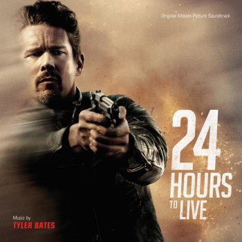 Testi 24 Hours To Live (Original Motion Picture Soundtrack)