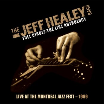 Testi Live At The Montreal Jazz Fest 1989 (Full Circle: The Live Anthology)