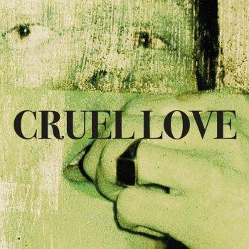 Testi Cruel Love