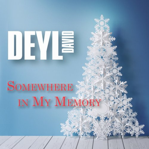 Letra De Somewhere In My Memory De David Deyl Musixmatch