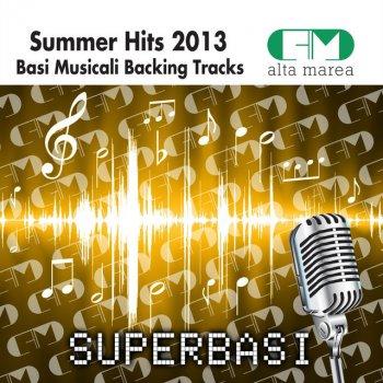Testi Basi Musicali Summer Hit 2013 (Backing Tracks Altamarea)