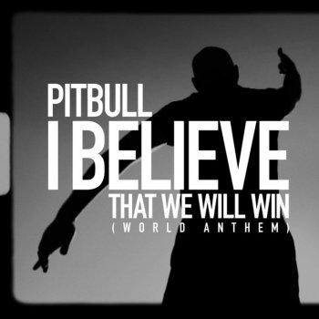 Testi I Believe That We Will Win (World Anthem) - Single
