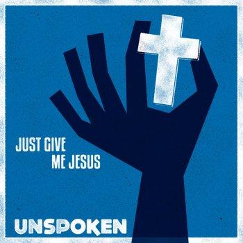 Testi Just Give Me Jesus