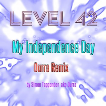Testi My Independence Day (Ourra Remix)