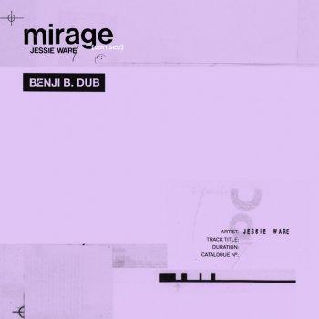 Testi Mirage (Don't Stop) [Benji B. Dub] - Single