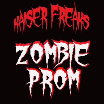 Testi Zombie Prom (Hallowe'en At Home Edition) - Single