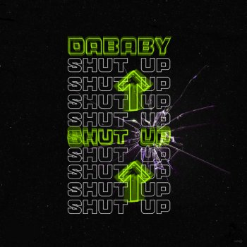 SHUT UP - Single                                                     by DaBaby – cover art